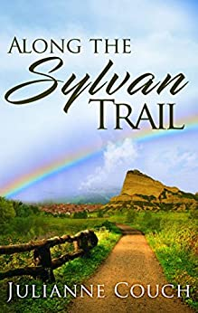 Along the Sylvan Trail (English Edition) van [Julianne Couch]