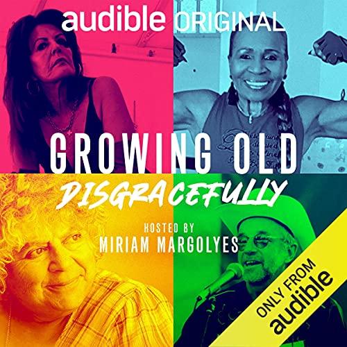 Growing Old Disgracefully Titelbild
