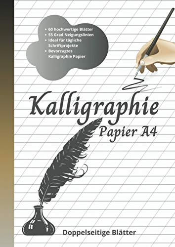 Kalligraphie Papier A4: Übungspapier - 60 Blatt Übungsheft, mit 55 Grad Neigungslinien für Handlettering, Moderne Kalligraphie und Schönschrift