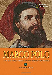 World History Biographies: Marco Polo: The Boy Who Traveled the Medieval World (National Geographic World History Biographies)