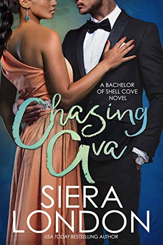 Book: Chasing Ava - A Bachelor of Shell Cove Novel (The Bachelors of Shell Cove Book 1) by Siera London