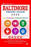 Baltimore Travel Guide 2020: Shops, Restaurants, Attractions and Nightlife in Baltimore, Maryland (City Travel Guide 2020)