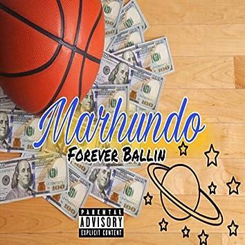 Forever Ballin'