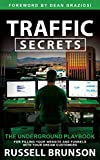 Traffic Secrets: The Underground Playbook for Filling Your Websites and