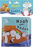 Noah geht baden: Badebuch mit Wasser-Überraschungs-Effekt (Bilderbuch für Kleinkinder)