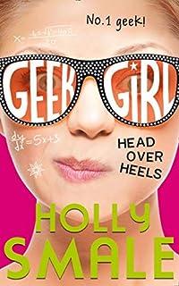 Geek Girl. Head Over Heels