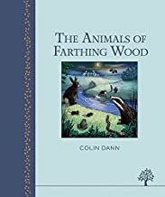 The Animals of Farthing Wood by Colin Dann (2014-11-01)