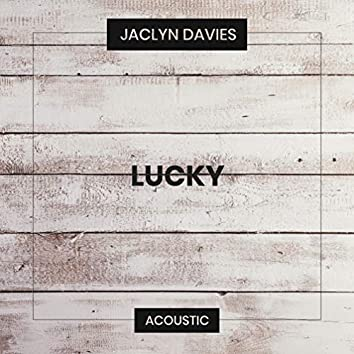 Lucky (Acoustic)