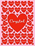 CRYSTAL: All Events Cusomized Name Gift for Crystal, Love Present for Crystal Personalized Name, Cute Crystal Gift for Birthdays, Crystal ... Lined Crystal Notebook (Crystal Journal)