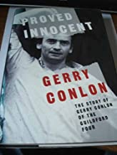 Proved Innocent: The Story of Gerry Conlon of the Guildford Four