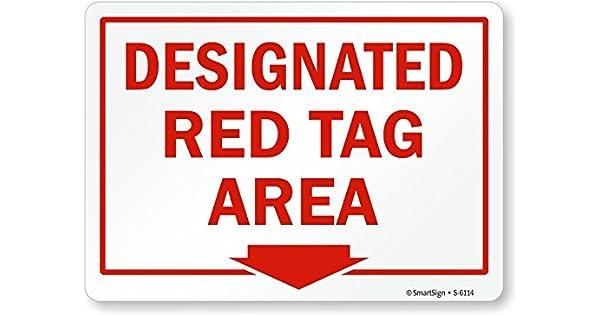Smartsign S-6114-AL-10Designated Red Tag Area with Down Arrow Aluminum Sign