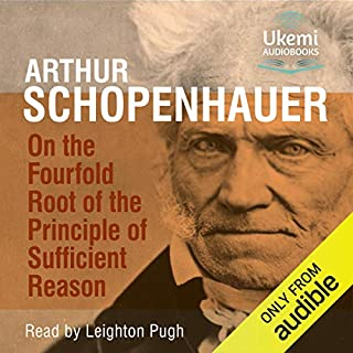 On the Fourfold Root of the Principle of Sufficient Reason audiobook cover art