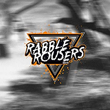 Rabble Rousers 2019