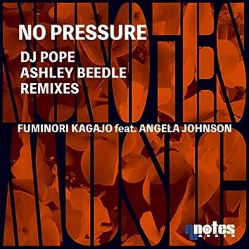 No Pressure (DjPope & Ashley Beedle  Remixes)