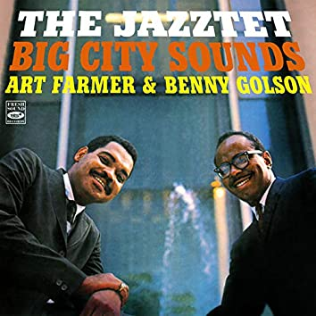 The Jazztet: Big City Sounds