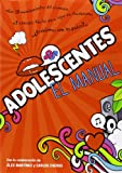 Adolescentes. El Manual: 1 (Instant Book)...