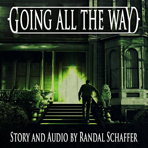 Going All the Way audiobook cover art