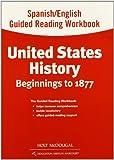 Spanish/English Guided Reading Workbook: Beginnings to 1877 (United States History)