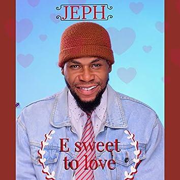 E Sweet to Love
