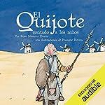 El Quijote Contado A Los Niños [Don Quixote Told to Children] audiobook cover art