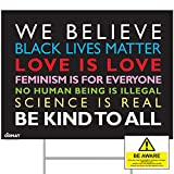 """ORMAT We Believe Yard Sign, Black Lives Matter Yard Sign 24"""" x 18"""" Corrugated Plastic Yard Signs with Stakes H-Frame Ground Stake Sign Holder - Double Sided Print."""