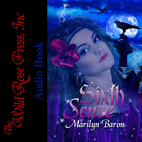 Sixth Sense     Psychic Crystal Mystery Series, Book 1              By:                                                                                                                                 Marilyn Baron                               Narrated by:                                                                                                                                 Daniel V. Nobles                      Length: 6 hrs and 41 mins     4 ratings     Overall 3.3