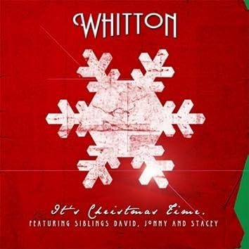 It's Christmas Time (feat. Stacey Whitton Summers, David Whitton & Jonny Whitton)