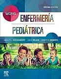 Wong. Enfermería Pediátrica, 10º ed.