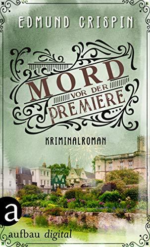Mord vor der Premiere: Kriminalroman...