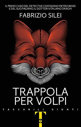 Trappola per volpi (Il contadino e il commissario Vol. 1)
