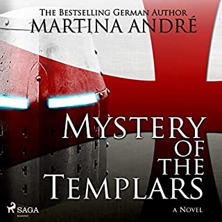 Mystery of the Templars                   By:                                                                                                                                 Martina André                               Narrated by:                                                                                                                                 Sam Devereaux                      Length: 25 hrs and 3 mins     7 ratings     Overall 4.6