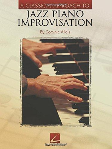 Alldis, D Classical Approach To Jazz Improvisation: Noten für Klavier