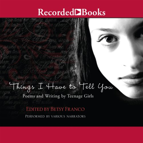 Things I Have to Tell You audiobook cover art
