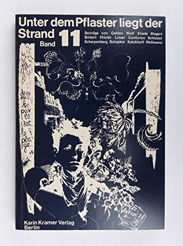 Unter dem Pflaster liegt der Strand. Zeitschrift für Kraut und Rüben. Band 11