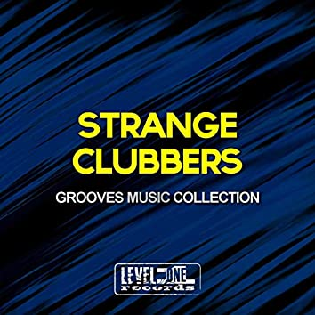 Strange Clubbers (Grooves Music Collection)