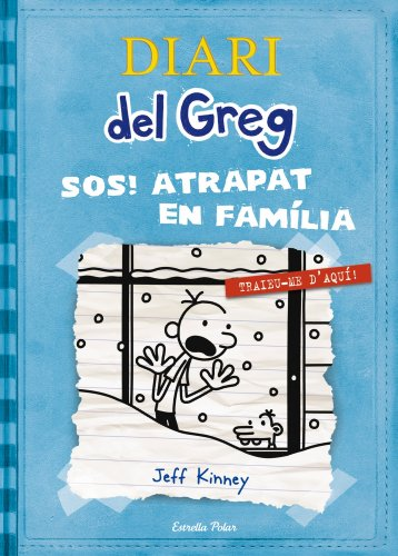 Diari del Greg 6. SOS Atrapat en família!: Traieu-me d'aquí!
