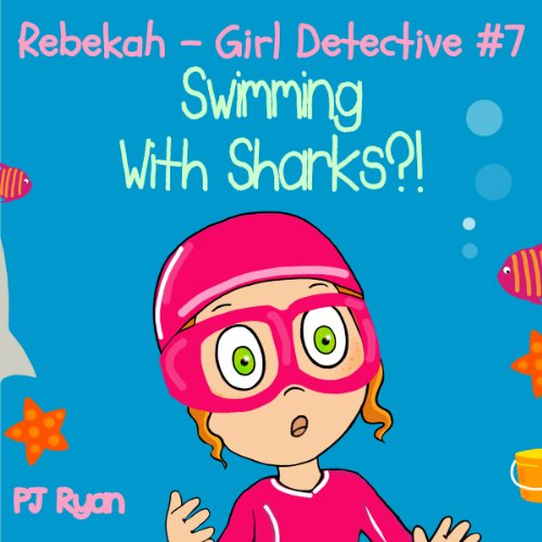 Rebekah - Girl Detective #7 audiobook cover art