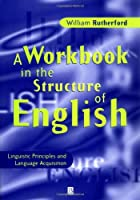 Workbook in the Structure of English