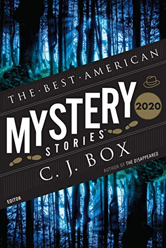 Compare Textbook Prices for The Best American Mystery Stories 2020 The Best American Series ®  ISBN 9781328636102 by Box, C. J.,Penzler, Otto