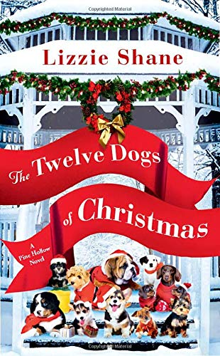The Twelve Dogs of Christmas (Pine Hollow, 1)