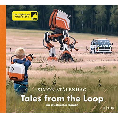 Tales from the Loop: Ein illustrierter Roman: 1