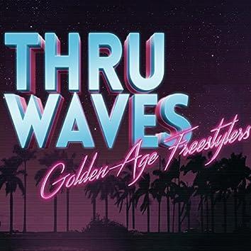 Thru Waves