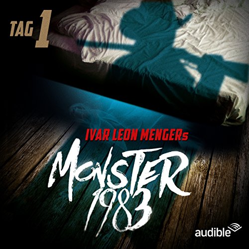 Monster 1983: Tag 1 (Monster 1983, 1) Titelbild