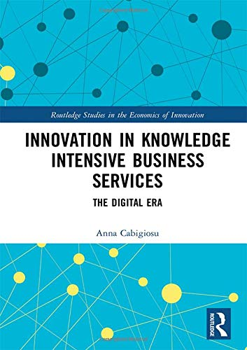 Innovation in Knowledge Intensive Business Services: The Digital Era