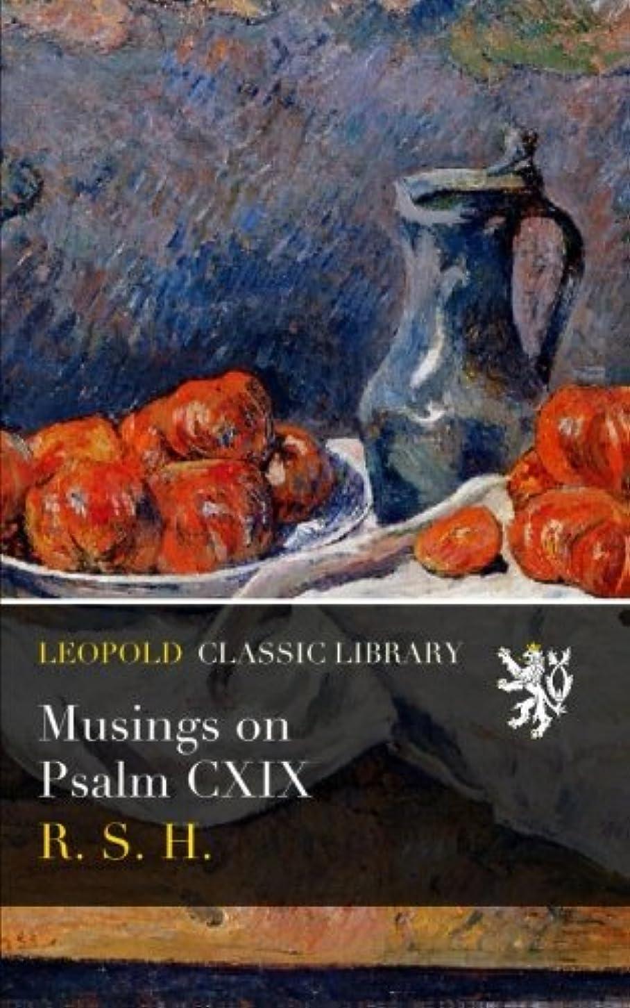 メンター細断生き返らせるMusings on Psalm CXIX