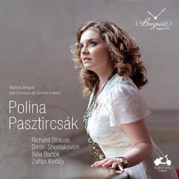Polina Pasztircsák: Bartók, Kodály, Shostakovich & Strauss