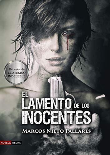 El lamento de los inocentes: (Unas víctimas sin culpa, una...