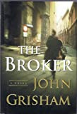 John Grisham 3 Volume Hardback Collection (The Broker, The Rainmaker, The Pelican Brief)