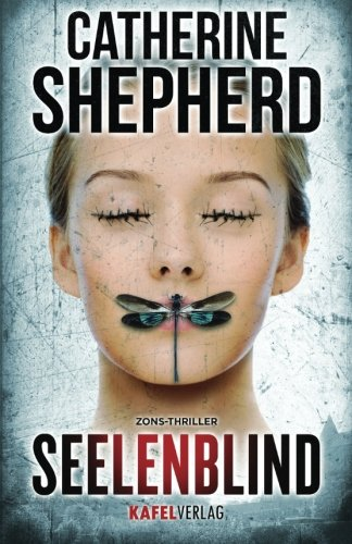 Seelenblind (Zons-Thriller, Band 6)