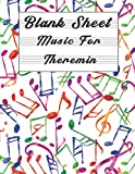 Blank Sheet Music For Theremin: Music Manuscript Paper, Clefs Notebook,...